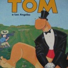 Cómics: TOM A LOS ANGELES--DANIEL TORRES. Lote 257702715