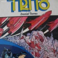 Cómics: DANIEL TORRES--TRITO. Lote 257703715