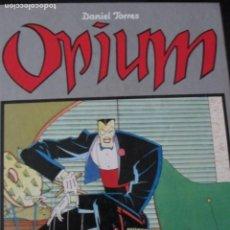 Cómics: DANIEL TORRES--OPIUM. Lote 257704065