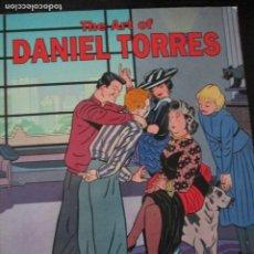 Cómics: DANIEL TORRES--THE ART OF DANIEL TORRES. Lote 257704870