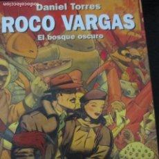 Cómics: DANIEL TORRES--ROCO VARGAS-EL BOSQUE OSCURO. Lote 257705775