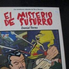Cómics: DANIEL TORRES--EL MISTERIO DE SUSURRO. Lote 257706585