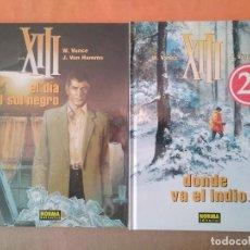 Fumetti: XIII - W VANCE Y J VAN HAMME - EL DIA DEL SOL NEGRO + DONDE VA EL INDIO... - COMIC - NORMA. Lote 260052760