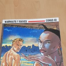 Cómics: WARNAUTS Y RAIVES - CONGO 40 COLECCION CIMOC N°109 NORMA EDITORIAL. Lote 263004990