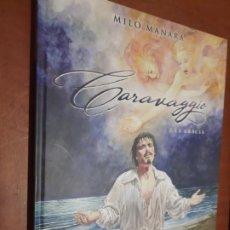 Comics : CARAVAGGIO. 2. LA GRACIA. MILO MANARA. NORMA EDITORIAL. TAPA DURA. BUEN ESTADO. Lote 266278518
