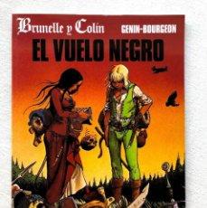 Comics : EL VUELO NEGRO / BRUNELLE Y COLIN / GENIN & BOURGEON / CIMOC EXTRA COLOR Nº 113 / NORMA /. Lote 266787004