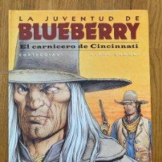 Fumetti: LA JUVENTUD DE BLUEBERRY 46 - EL CARNICERO DE CINCINNATI - NORMA - BUEN ESTADO - MUY DIFICIL. Lote 266877194