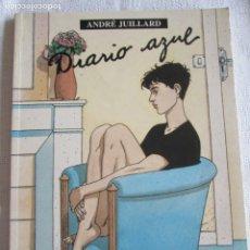 Comics : ANDRE JUILLARD--DIARIO AZUL. Lote 266878004