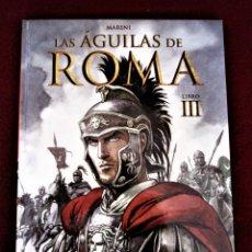 Cómics: LAS ÁGUILAS DE ROMA LIBRO 3 TAPA DURA NORMA PERFECTO. VER DESCRIPCIÓN Y FOTOS.. Lote 266885889