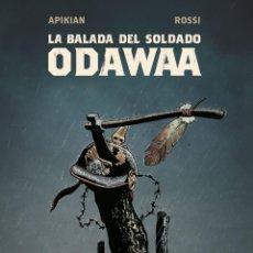 Cómics: CÓMICS. LA BALADA DEL SOLDADO ODAWAA - CÉDRIC APIKIAN / CHRISTIAN ROSSI (CARTONÉ). Lote 266886824