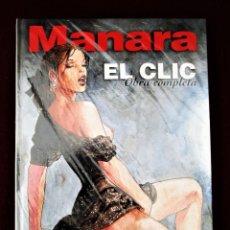 Cómics: MANARA EL CLIC OBRA COMPLETA NORMA AÑO 2000 TAPA DURA PERFECTO VER DESCRIPCIÓN Y FOTOS. Lote 267268219