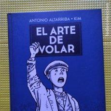 Cómics: EL ARTE DE VOLAR ANTONIO ALTARRIBA KIM. Lote 267472094