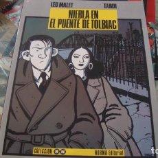 Cómics: LEO MALET/TARDI; NIEBLA EN EL PUENTE DE TOLBIAC, COLECCION BLANCO NEGRO, NORMA ED. Nº 3 COMO NUEVO. Lote 267629949