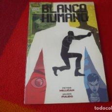 Cómics: BLANCO HUMANO ZONAS DE CHOQUE ( MILLIGAN JAVIER PULIDO ) ¡MUY BUEN ESTADO! NORMA VERTIGO. Lote 268265059