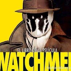 Comics: EL LIBRO DE LA PELICULA WATCHMEN - PETER APERLO – A ESTRENAR - PLASTIFICADO. Lote 268903309
