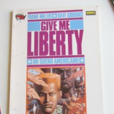 Cómics: GIVE ME LIBERTY, UN SUEÑO AMERICANO - Nº 4 FRONTERAS - MILLER / GIBBONS MADE IN USA NORMA ARX47. Lote 268986594