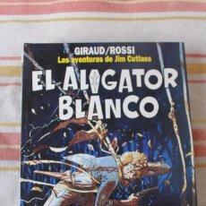 Cómics: LAS AVENTURAS DE JIM CUTLASS Nº 111;EL ALIGATOR BLANCO; GIRAUD/ROSSI: ; NORMA EDITORIAL. Lote 269495018