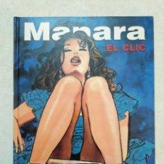 Cómics: MANARA EL CLIC, NORMA EDITORIAL ( EN ESPAÑOL ) PASTA DURA. Lote 274645383