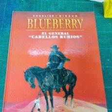 Comics: BLUEBERRY. EL GENERAL CABELLOS RUBIOS. Lote 275045278