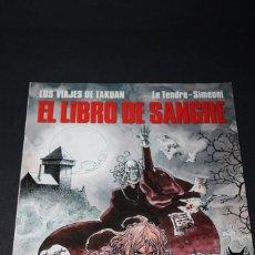 Cómics: LOS VIAJES DE TACUAN 2 -EL LIBRO DE SANGRE-LE TENDRE -SIMEONI 88. Lote 275053983