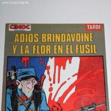 Comics: ADIOS BRINDAVOINE Y LA FLOR EN EL FUSIL-TARDI -CIMOC EXTRA COLOR 9. Lote 275082798