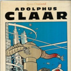 Comics: YVES CHALAND - ADOLPHUS CLAAR - NORMA ED. 1985 . COL. LOS ALBUMES DE CAIRO Nº 7 - TAPA DURA. Lote 275735678