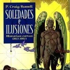 Comics: SOLEDADES E ILUSIONES HISTORIAS CORTAS 1977 - 1997 (P. CRAIG RUSSELL) NORMA - IMPECABLE - SUB02M. Lote 276417833
