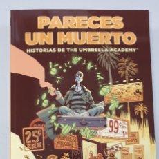 Cómics: PARECES UN MUERTO : HISTORIAS DE THE UMBRELLA ACADEMY / NORMA EDITORIAL. Lote 277130773