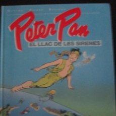 Cómics: PETER PAN --EL LLAC DE LES SIRENES--DANARD--PIERRE. Lote 277649728