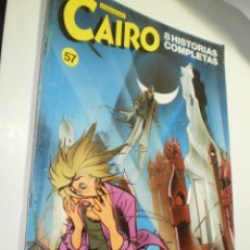 Cómics: CAIRO Nº 57 (BUEN ESTADO). Lote 277680993