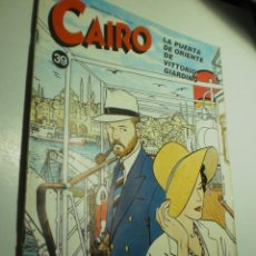 Cómics: CAIRO Nº 39 LA PUERTA DE ORIENTE DE VITTORIO GIARDINO (BUEN ESTADO). Lote 277681458