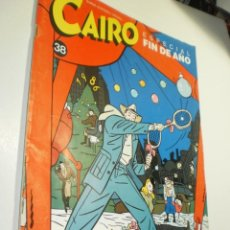 Cómics: CAIRO Nº 38 ESPECIAL FIN DE AÑO (BUEN ESTADO). Lote 277681628