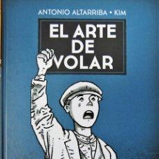 Cómics: EL ARTE DE VOLAR - ANTONIO ALTARRIBA - KIM 1º EDICION EDIT. NORMA. Lote 278406413