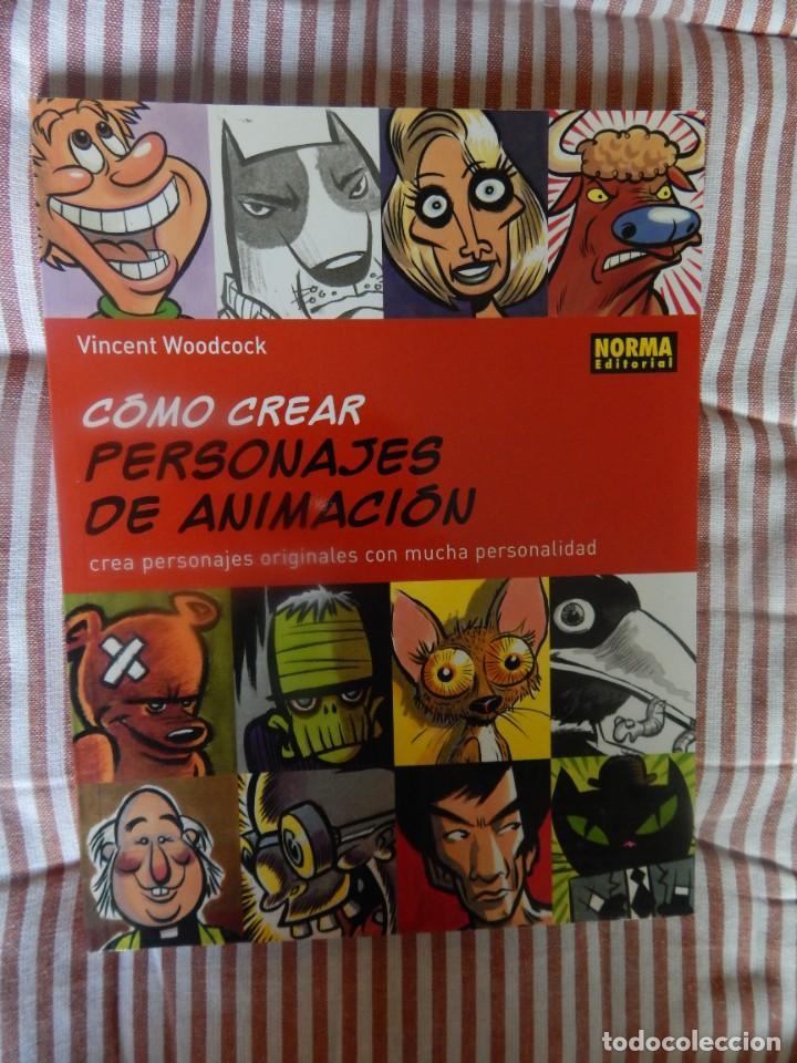 COMO CREAR PERSONAJES DE ANIMACION (Tebeos y Comics - Norma - Otros)