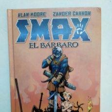 Cómics: CÓMIC SMAX EL BÁRBARO, NORMA EDITORIAL ( 1 EDICIÓN FEBRERO 2011 ) EN ESPAÑOL. Lote 280470608