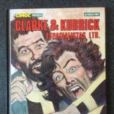 Fumetti: CLARKE & KUBRICK ESPACIALISTAS LTD - CIMOC PRESENTA Nº 6 - 1ª EDICIÓN - NORMA - 1984 - ¡MBE!. Lote 284298208