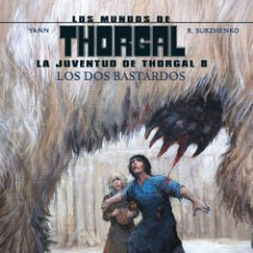 Cómics: CÓMICS. LA JUVENTUD DE THORGAL 8. LOS DOS BASTARDOS - YANN / SURZHENKO (CARTONÉ). Lote 284719048
