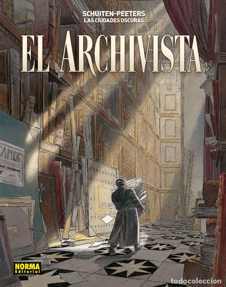 CÓMICS. LAS CIUDADES OSCURAS. EL ARCHIVISTA - FRANÇOIS SCHUITEN / BENOIT PEETERS (Tebeos y Comics - Norma - Comic Europeo)