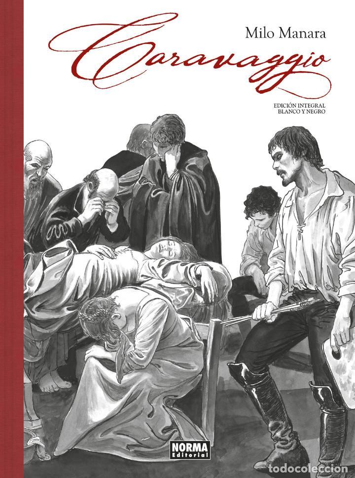 CÓMICS. CARAVAGGIO. EDICIÓN INTEGRAL EN BLANCO Y NEGRO - MILO MANARA (CARTONÉ) (Tebeos y Comics - Norma - Comic Europeo)