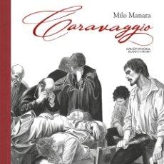 Cómics: CÓMICS. CARAVAGGIO. EDICIÓN INTEGRAL EN BLANCO Y NEGRO - MILO MANARA (CARTONÉ). Lote 287078248