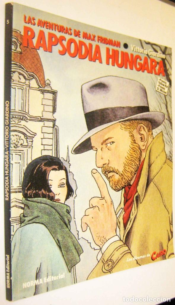 LAS AVENTURAS DE MAX FRIDMAN - RAPSODIA HUNGARA - VITTORIO GIARDINO - ILUSTRADO (Tebeos y Comics - Norma - Cairo)