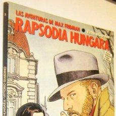 Cómics: LAS AVENTURAS DE MAX FRIDMAN - RAPSODIA HUNGARA - VITTORIO GIARDINO - ILUSTRADO. Lote 287228183