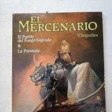 Cómics: EL MERCENARIO. EL PUEBLO DEL FUEGO SAGRADO & LA FORMULA. VICENTE SEGRELLES. NORMA .. Lote 287391688