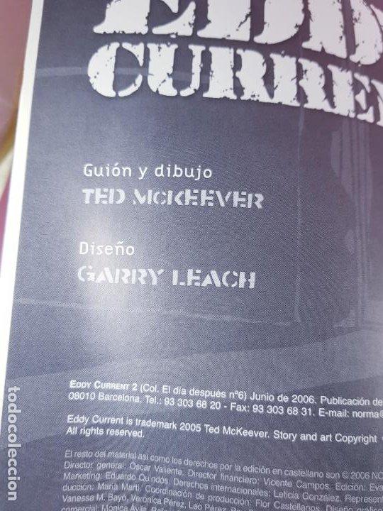 Cómics: COMIC-EDDY CURRENT2-TED MCKEEVER-EL DÍA DESPUÉS-NORMA EDITORIAL-2006-EXCELENTE-COLECCIONISTAS - Foto 9 - 287783198