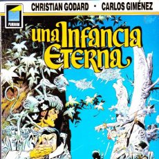 Cómics: COMIC COLECCION PANDORA UNA INFANCIA ETERNA CHRISTIAN GODARD/ CARLOS GIMENEZ. Lote 288054068