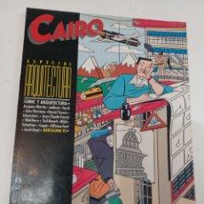 Cómics: CÓMIC CAIRO ESPECIAL ARQUITECTURA NORMA EDITORIAL 1984 DE 66 PAGINAS. Lote 288341388
