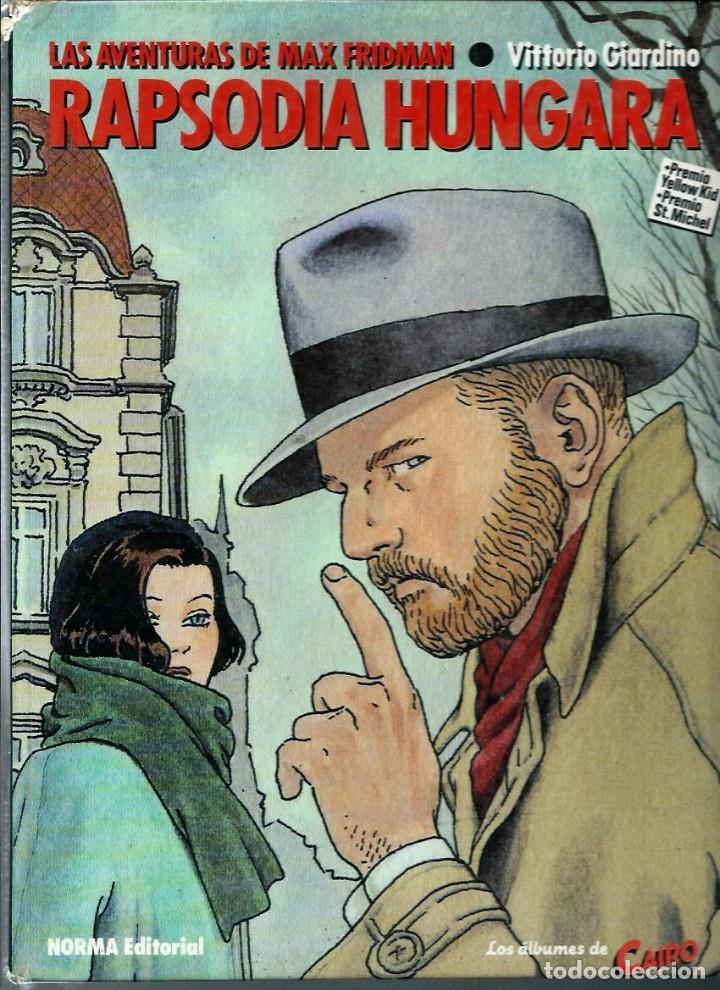 GIARDINO - MAX FRIDMAN - RAPSODIA HUNGARA - NORMA 1984 1ª EDICION - COL. ALBUMES DE CAIRO Nº 5 (Tebeos y Comics - Norma - Cairo)