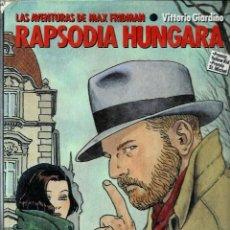 Cómics: GIARDINO - MAX FRIDMAN - RAPSODIA HUNGARA - NORMA 1984 1ª EDICION - COL. ALBUMES DE CAIRO Nº 5. Lote 288361288