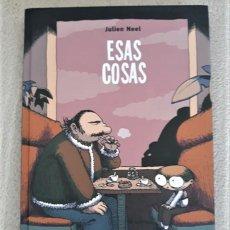 Cómics: ESAS COSAS - JULIEN NEEL. Lote 288534988