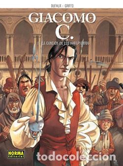 GIACOMO C.( DUFAUX & GRIFFO) Nº15(ULTIMO) : LA CANCIÓN DE LOS HARAPIENTOS (Tebeos y Comics - Norma - Comic Europeo)
